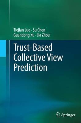 Trust-based Collective View Prediction (Paperback)