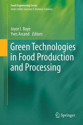 Green Technologies in Food Production and Processing - Food Engineering Series (Paperback)