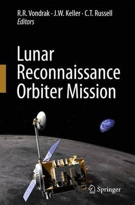 Lunar Reconnaissance Orbiter Mission (Paperback)