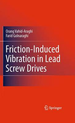 Friction-Induced Vibration in Lead Screw Drives (Paperback)