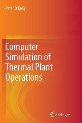 Computer Simulation of Thermal Plant Operations (Paperback)