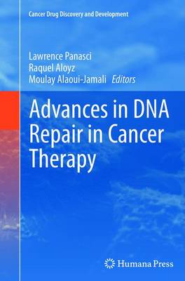 Advances in DNA Repair in Cancer Therapy - Cancer Drug Discovery and Development (Paperback)
