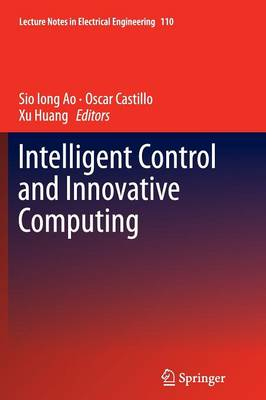 Intelligent Control and Innovative Computing - Lecture Notes in Electrical Engineering 110 (Paperback)