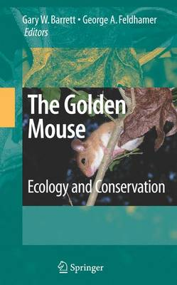 The Golden Mouse: Ecology and Conservation (Paperback)