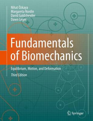 Fundamentals of Biomechanics: Equilibrium, Motion, and Deformation (Paperback)