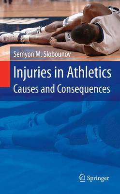 Injuries in Athletics: Causes and Consequences (Paperback)