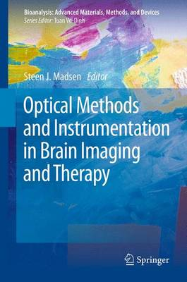 Optical Methods and Instrumentation in Brain Imaging and Therapy - Bioanalysis 3 (Paperback)