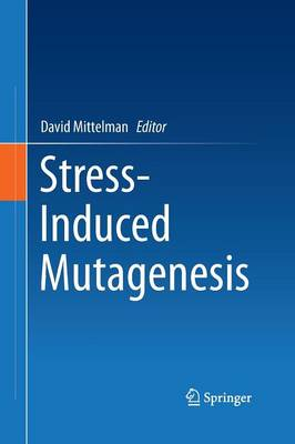 Stress-Induced Mutagenesis (Paperback)