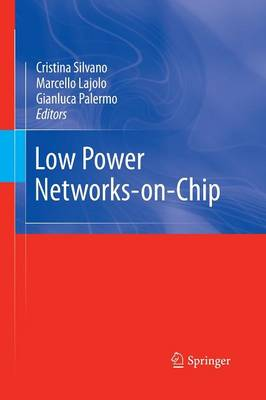 Low Power Networks-on-Chip (Paperback)