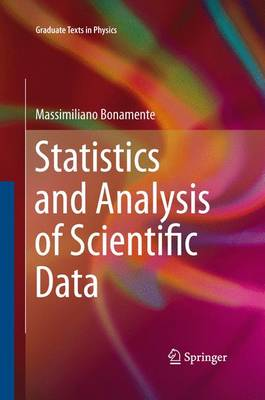 Statistics and Analysis of Scientific Data - Graduate Texts in Physics (Paperback)