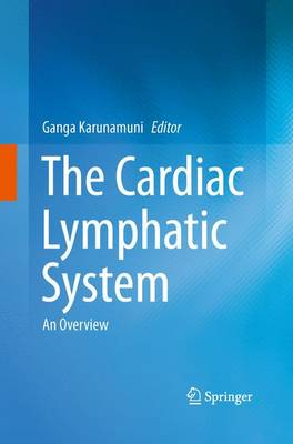 The Cardiac Lymphatic System: An Overview (Paperback)