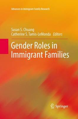 Gender Roles in Immigrant Families - Advances in Immigrant Family Research (Paperback)