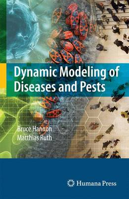 Dynamic Modeling of Diseases and Pests (Paperback)
