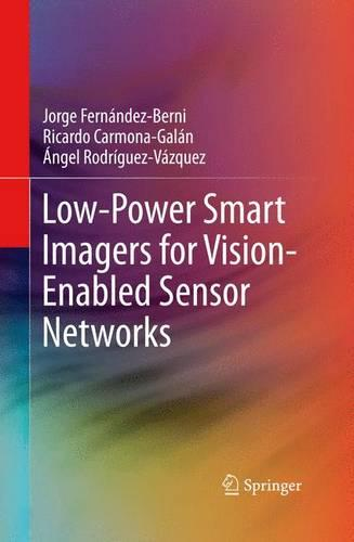 Low-Power Smart Imagers for Vision-Enabled Sensor Networks (Paperback)