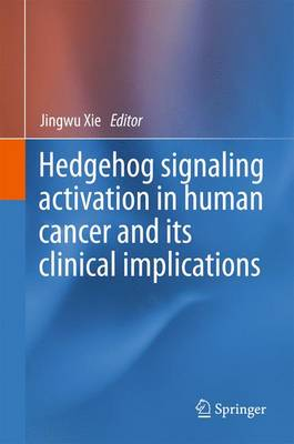 Hedgehog signaling activation in human cancer and its clinical implications (Paperback)
