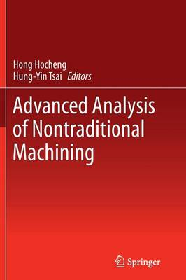 Advanced Analysis of Nontraditional Machining (Paperback)