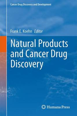 Natural Products and Cancer Drug Discovery - Cancer Drug Discovery and Development (Paperback)