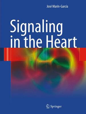 Signaling in the Heart (Paperback)