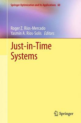 Just-in-Time Systems - Springer Optimization and Its Applications 60 (Paperback)