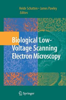 Biological Low-Voltage Scanning Electron Microscopy (Paperback)