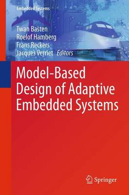 Model-Based Design of Adaptive Embedded Systems - Embedded Systems 22 (Paperback)