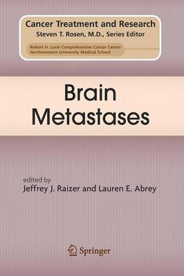 Brain Metastases - Cancer Treatment and Research 136 (Paperback)