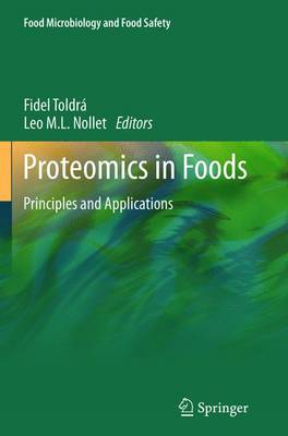 Proteomics in Foods: Principles and Applications - Research and Development (Paperback)