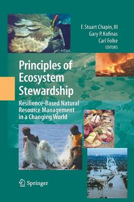 Principles of Ecosystem Stewardship: Resilience-Based Natural Resource Management in a Changing World (Paperback)
