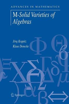 M-Solid Varieties of Algebras - Advances in Mathematics 10 (Paperback)