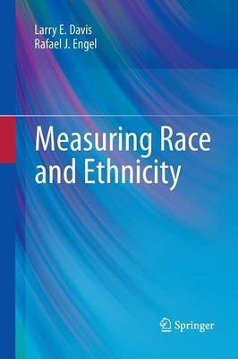 Measuring Race and Ethnicity (Paperback)
