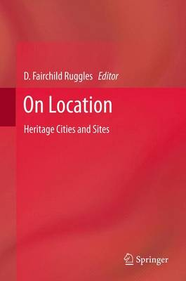 On Location: Heritage Cities and Sites (Paperback)