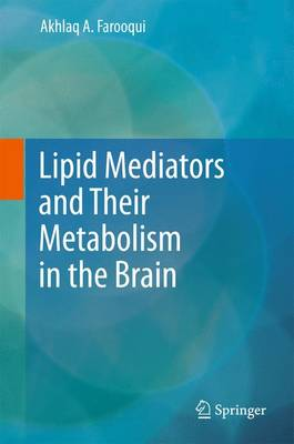 Lipid Mediators and Their Metabolism in the Brain (Paperback)