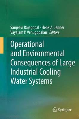 Operational and Environmental Consequences of Large Industrial Cooling Water Systems (Paperback)