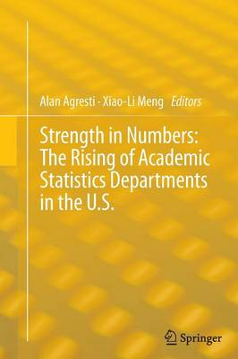 Strength in Numbers: The Rising of Academic Statistics Departments in the U. S. (Paperback)