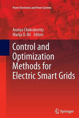 Control and Optimization Methods for Electric Smart Grids - Power Electronics and Power Systems 3 (Paperback)