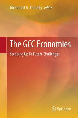 The GCC Economies: Stepping Up To Future Challenges (Paperback)