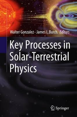 Key Processes in Solar-Terrestrial Physics (Paperback)