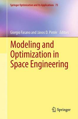 Modeling and Optimization in Space Engineering - Springer Optimization and Its Applications 73 (Paperback)