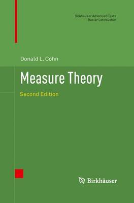 Measure Theory: Second Edition - Birkhauser Advanced Texts / Basler Lehrbucher (Paperback)
