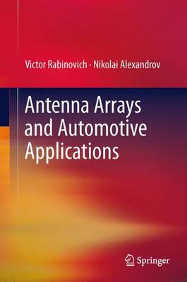 Antenna Arrays and Automotive Applications (Paperback)