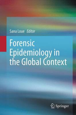 Forensic Epidemiology in the Global Context (Paperback)