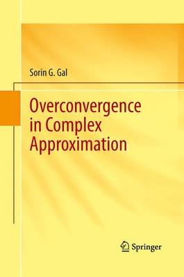 Overconvergence in Complex Approximation (Paperback)