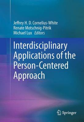 Interdisciplinary Applications of the Person-Centered Approach (Paperback)