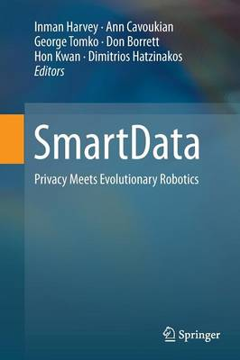 SmartData: Privacy Meets Evolutionary Robotics (Paperback)