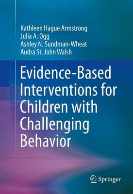 Evidence-Based Interventions for Children with Challenging Behavior (Paperback)
