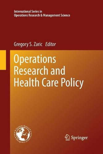 Operations Research and Health Care Policy - International Series in Operations Research & Management Science 190 (Paperback)