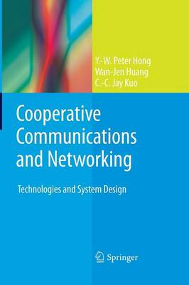 Cooperative Communications and Networking: Technologies and System Design (Paperback)