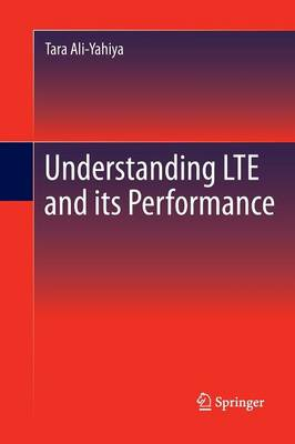Understanding LTE and its Performance (Paperback)