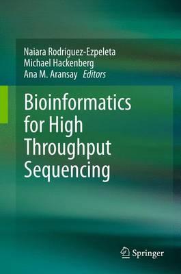Bioinformatics for High Throughput Sequencing (Paperback)