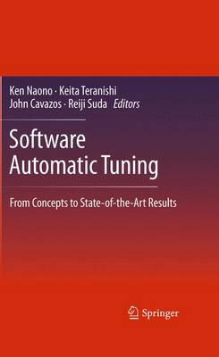 Software Automatic Tuning: From Concepts to State-of-the-Art Results (Paperback)